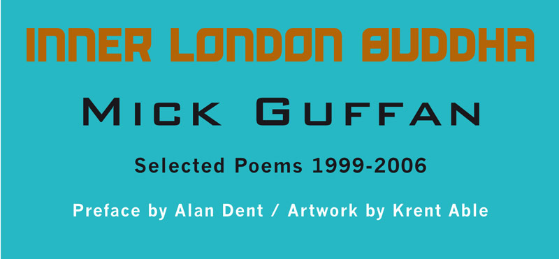 Mick Guffan - Inner London Buddha - Tangerine Press