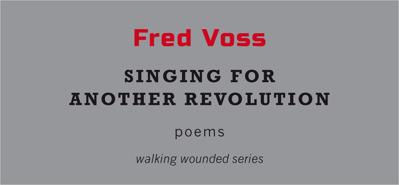 Fred Voss - Singing for Another Revolution - Tangerine Press