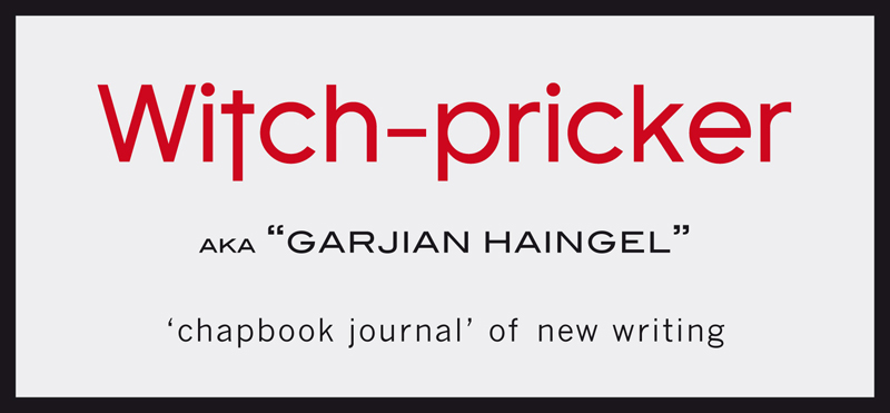Witch-pricker — Sick Fly Publications — Tangerine Press